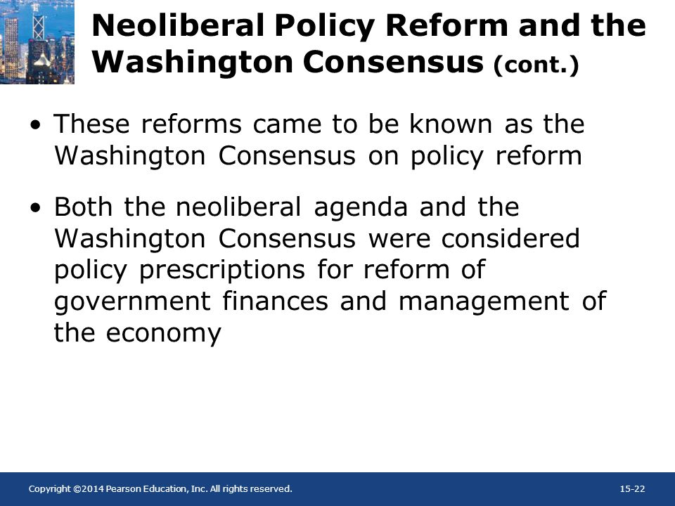 Neoliberal Policy Reform and the Washington Consensus (cont.)