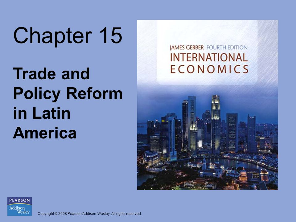 Chapter 15 Trade and Policy Reform in Latin America