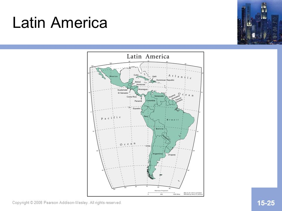 Latin America Copyright © 2008 Pearson Addison-Wesley. All rights reserved.