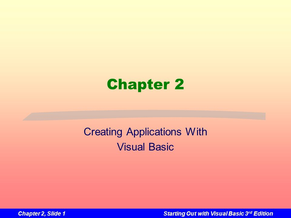Creating Applications With Visual Basic