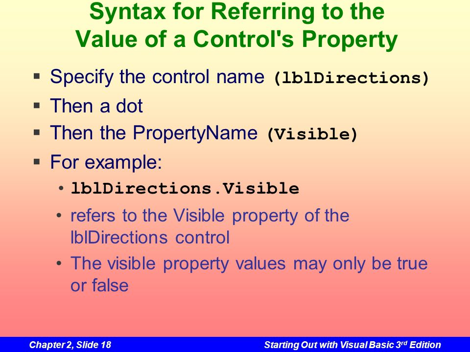 Syntax for Referring to the Value of a Control s Property