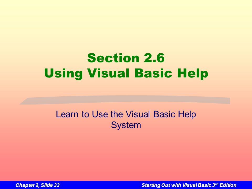 Section 2.6 Using Visual Basic Help