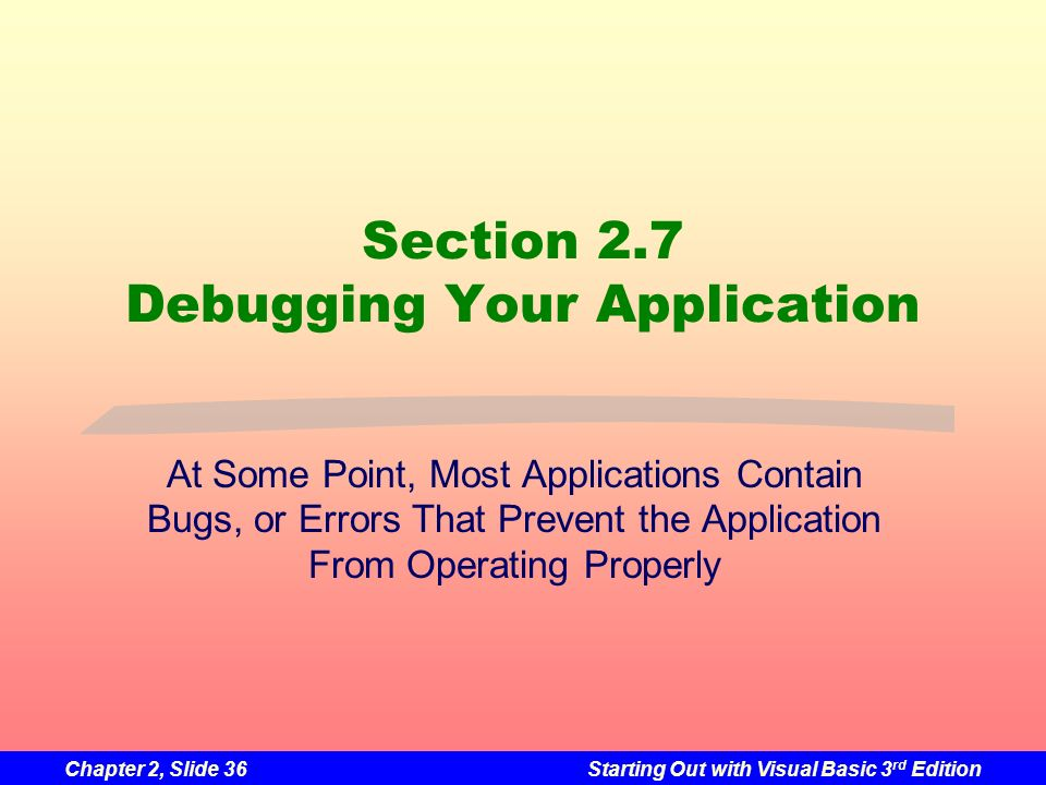 Section 2.7 Debugging Your Application