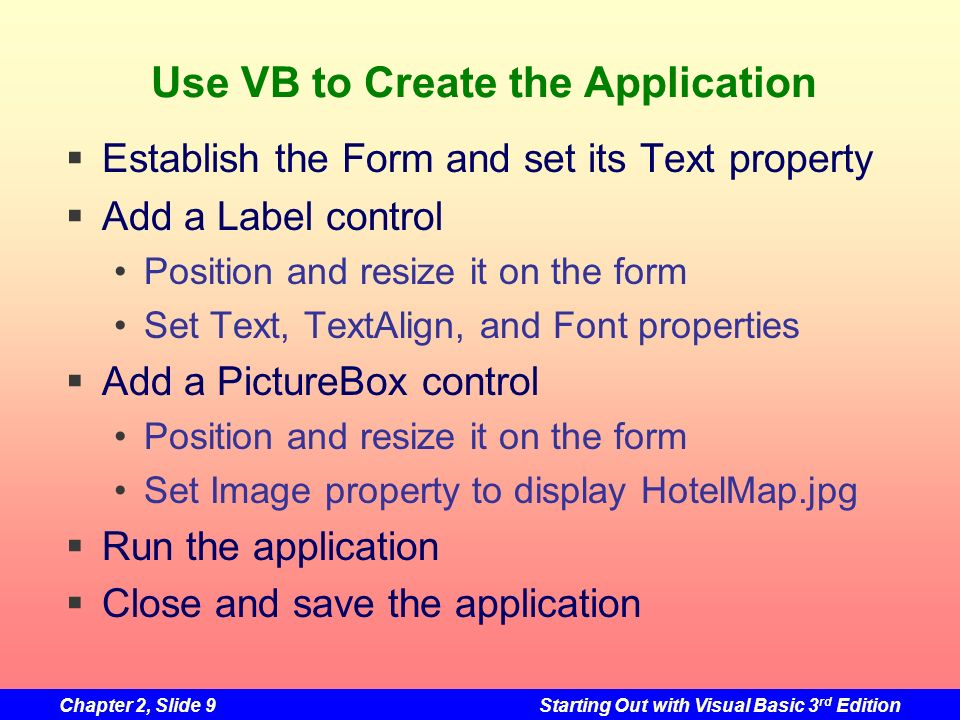 Use VB to Create the Application