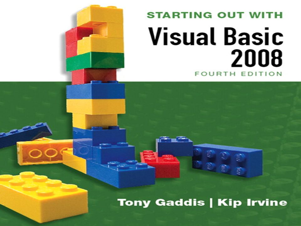 Tony Gaddis Kip Irvine STARTING OUT WITH Visual Basic 2008