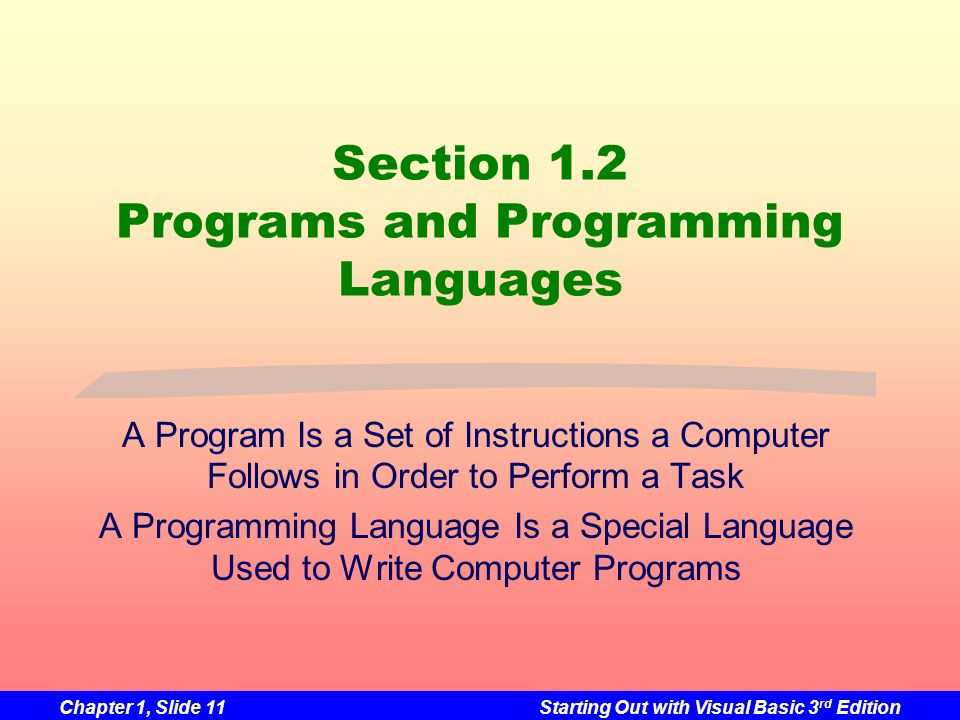 Section 1.2 Programs and Programming Languages