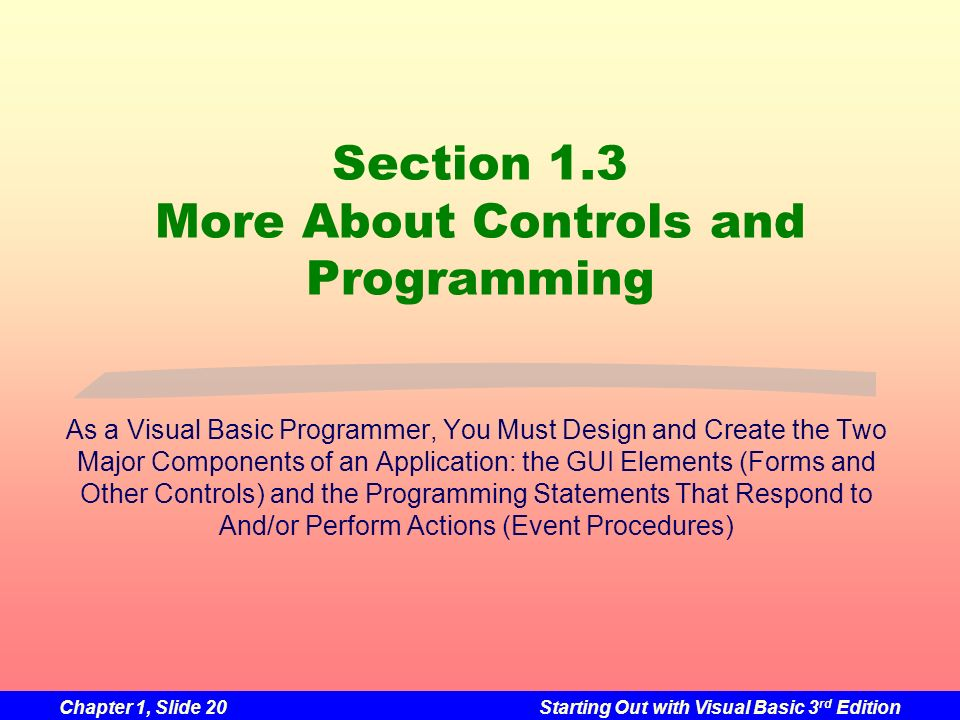 Section 1.3 More About Controls and Programming