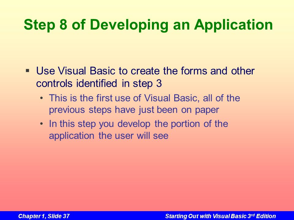 Step 8 of Developing an Application