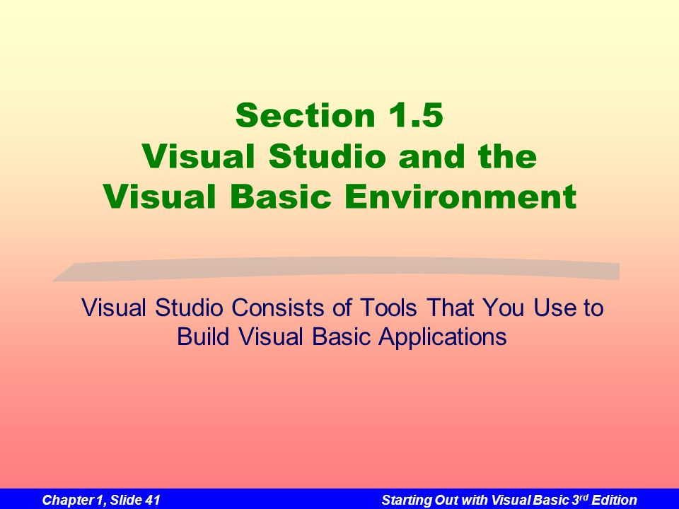 Section 1.5 Visual Studio and the Visual Basic Environment