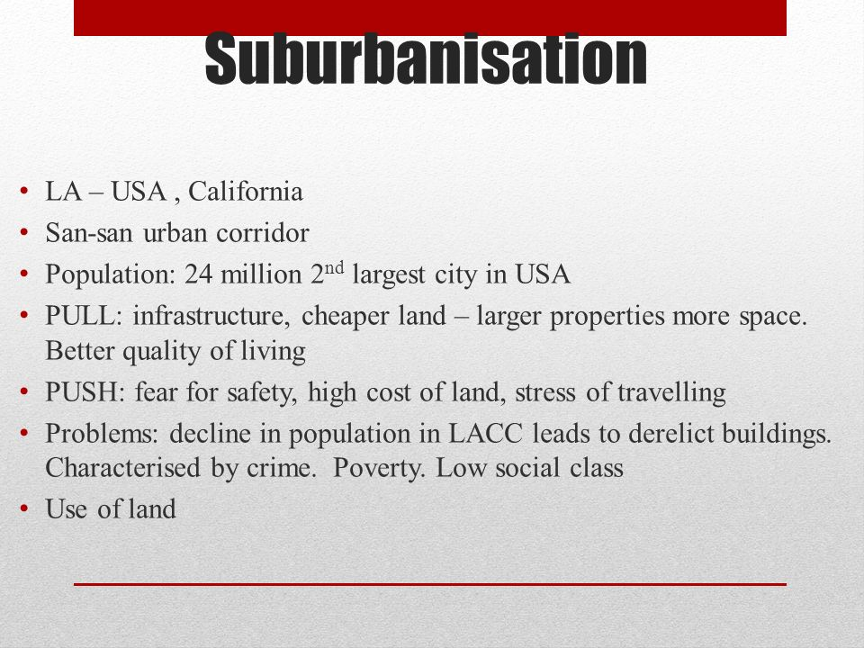 an outline of the process of counter urbanisation and its effects 2017-01-24 urbanization and development:  territory, city or area, or of its authorities, or concerning delimitation of its frontiers  zations in the urbanization process it reinforced the role.