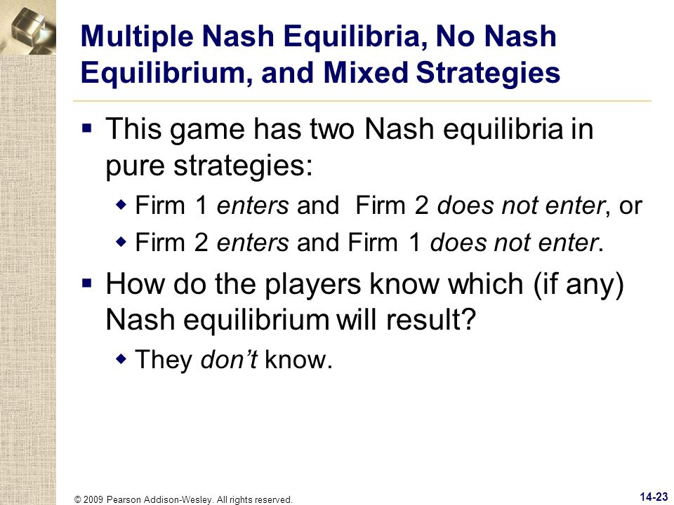 Multiple Nash Equilibria, No Nash Equilibrium, and Mixed Strategies