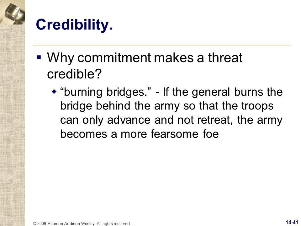 Credibility. Why commitment makes a threat credible