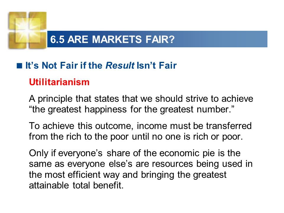 6.5 ARE MARKETS FAIR It's Not Fair if the Result Isn't Fair
