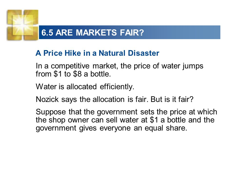6.5 ARE MARKETS FAIR A Price Hike in a Natural Disaster