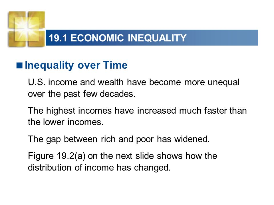Inequality over Time 19.1 ECONOMIC INEQUALITY