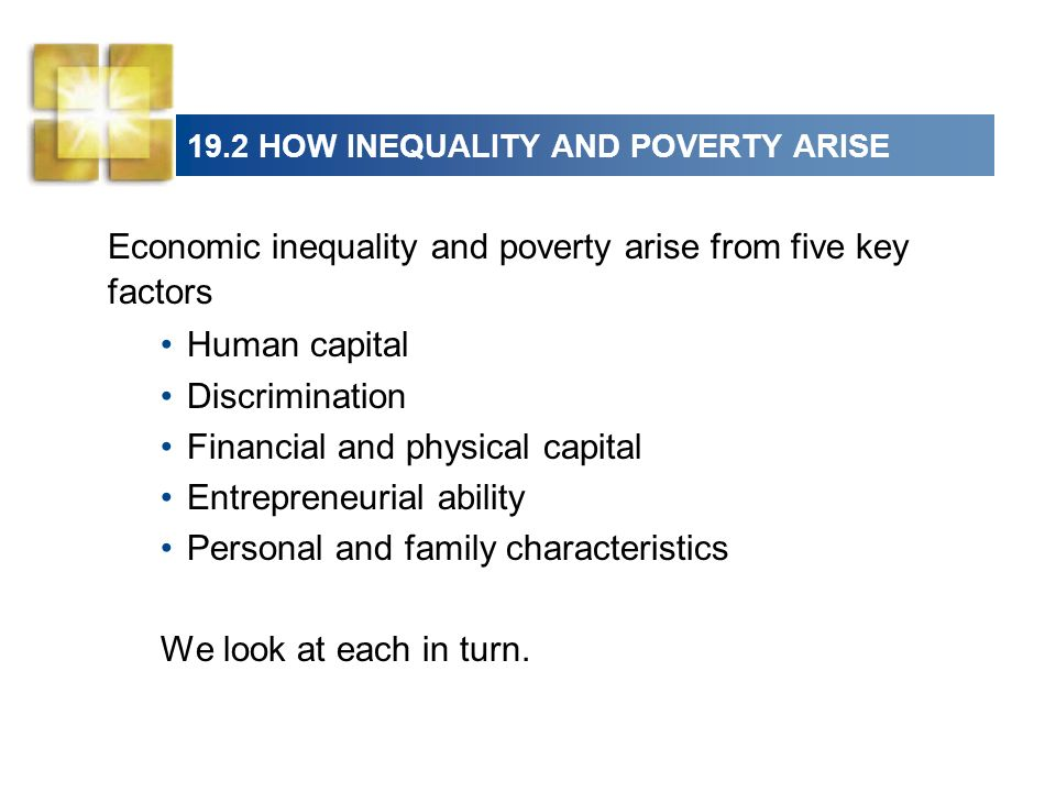 19.2 HOW INEQUALITY AND POVERTY ARISE