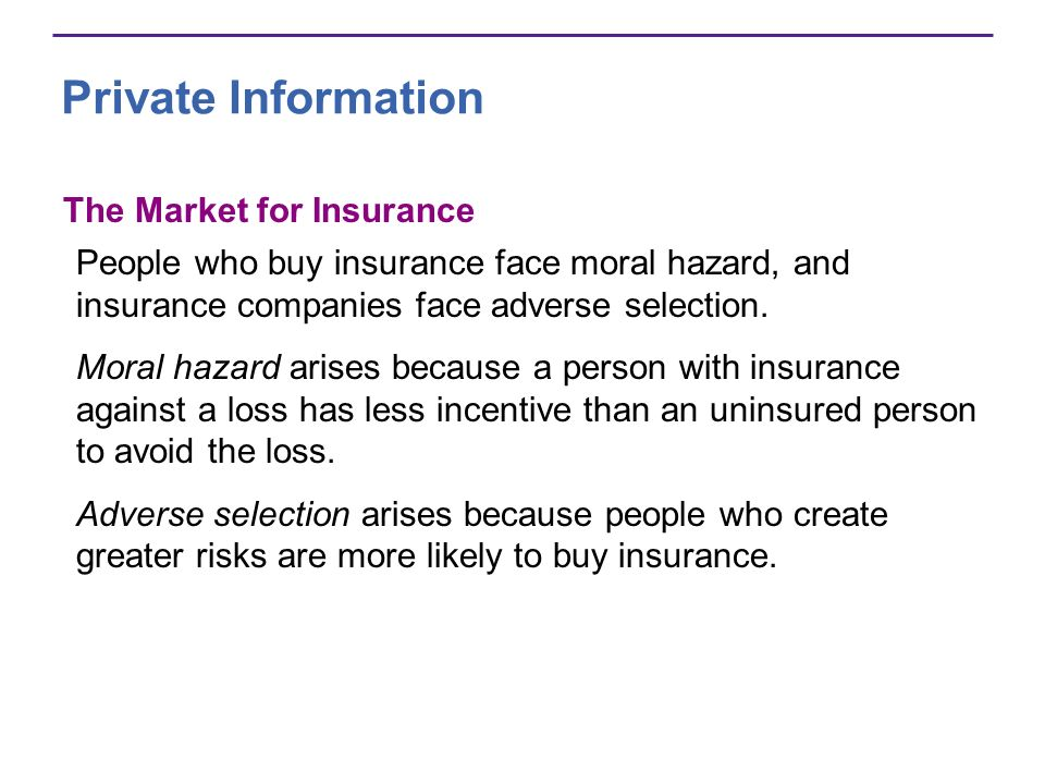 Private Information The Market for Insurance