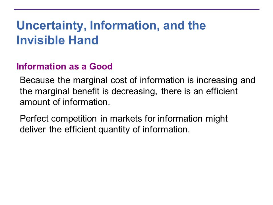 Uncertainty, Information, and the Invisible Hand
