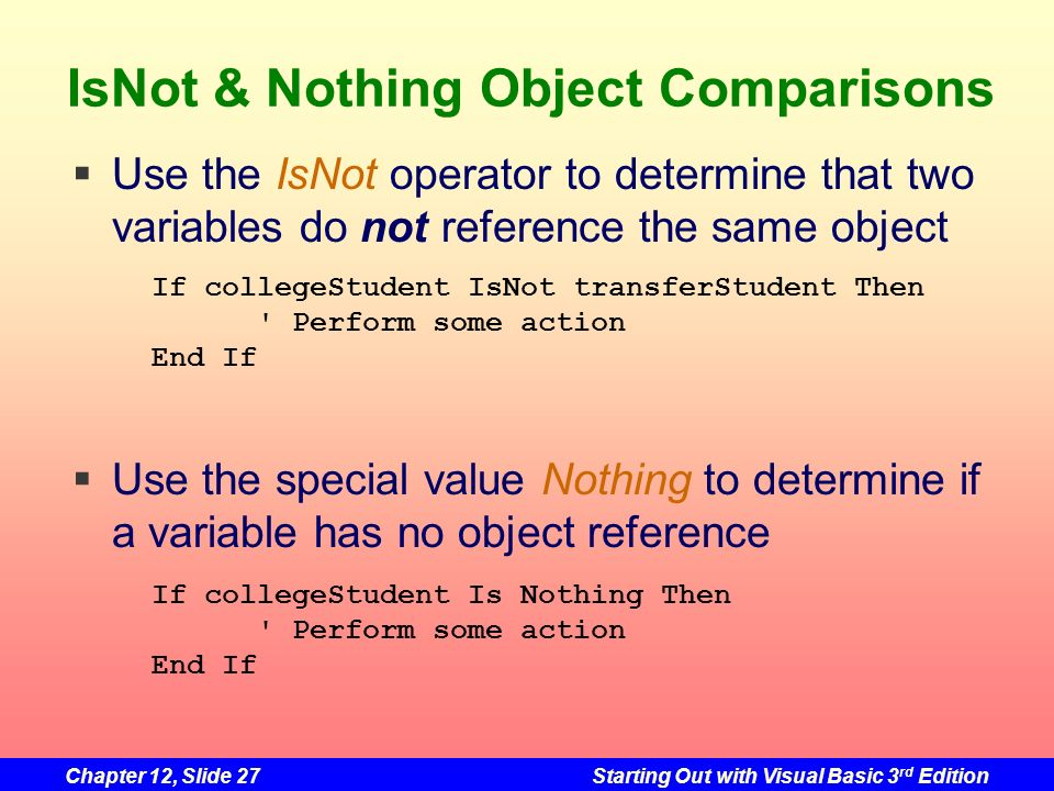 IsNot & Nothing Object Comparisons