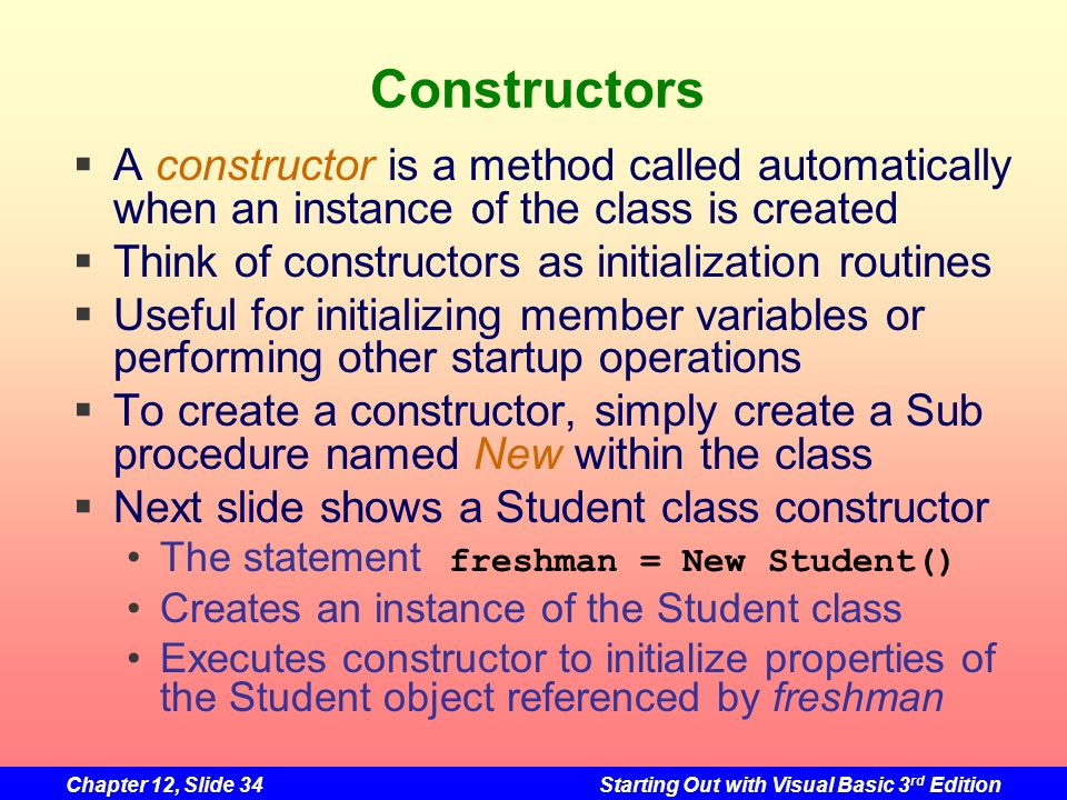 Constructors A constructor is a method called automatically when an instance of the class is created.