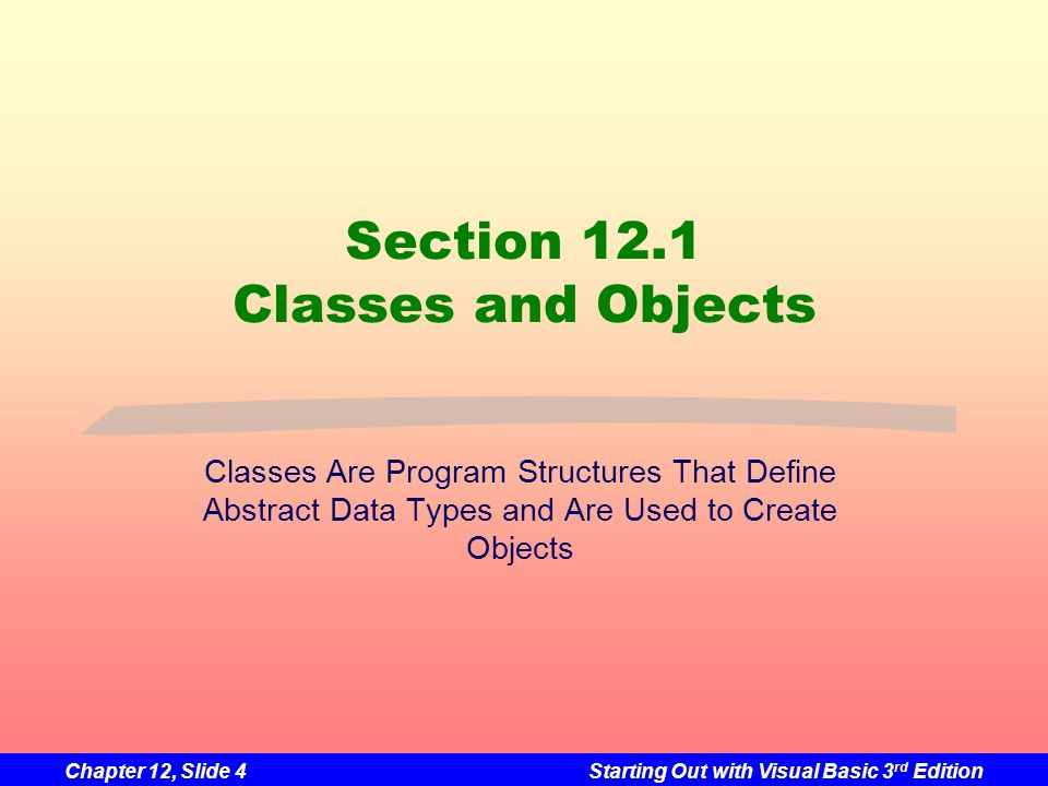Section 12.1 Classes and Objects