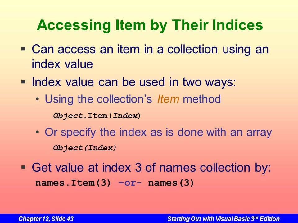 Accessing Item by Their Indices