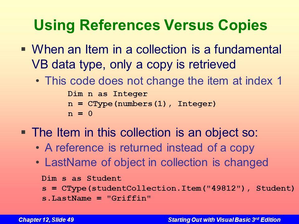 Using References Versus Copies
