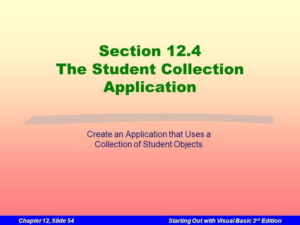 Section 12.4 The Student Collection Application