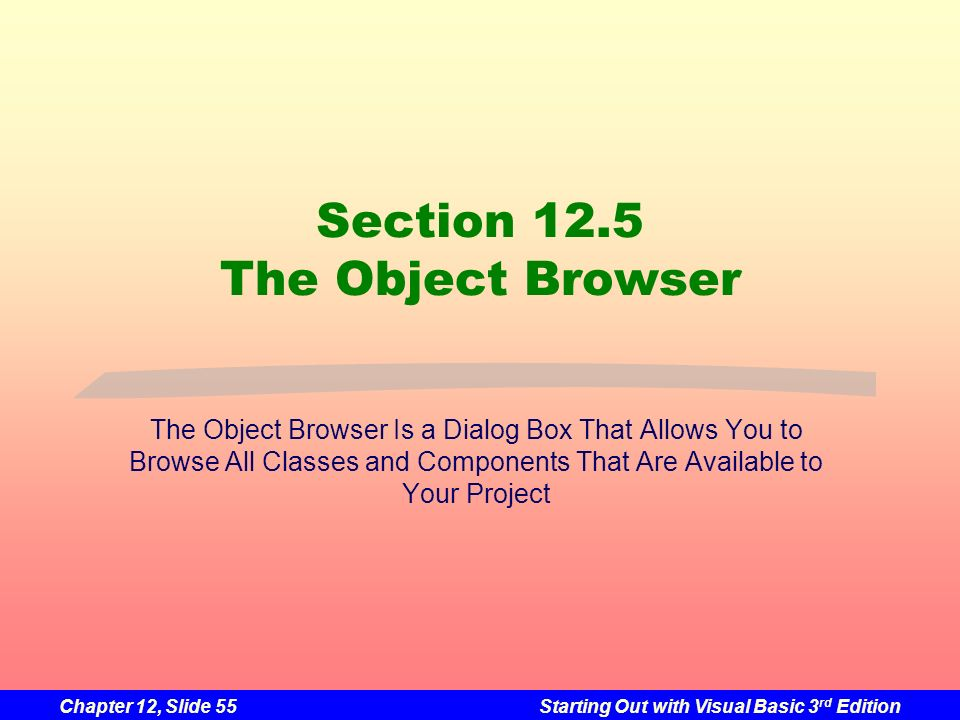 Section 12.5 The Object Browser
