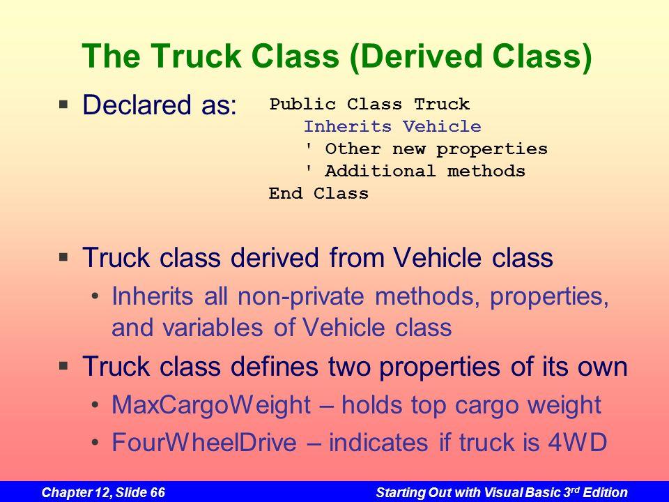 The Truck Class (Derived Class)