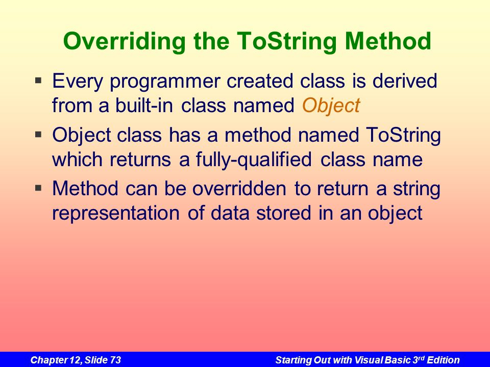 Overriding the ToString Method