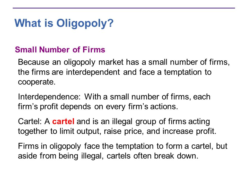 What is Oligopoly Small Number of Firms