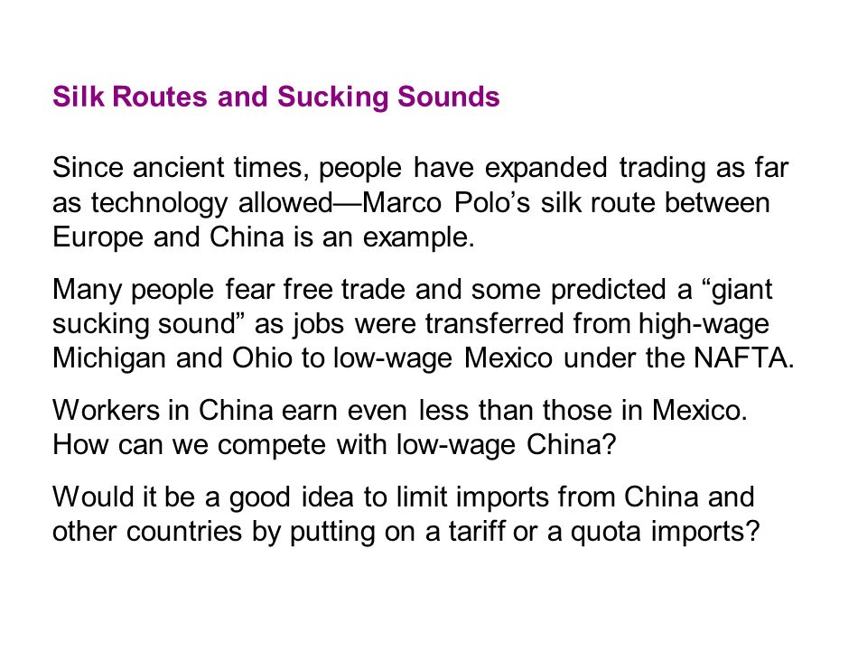 Silk Routes and Sucking Sounds