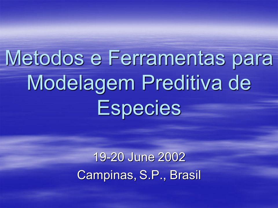 Metodos e Ferramentas para Modelagem Preditiva de Especies