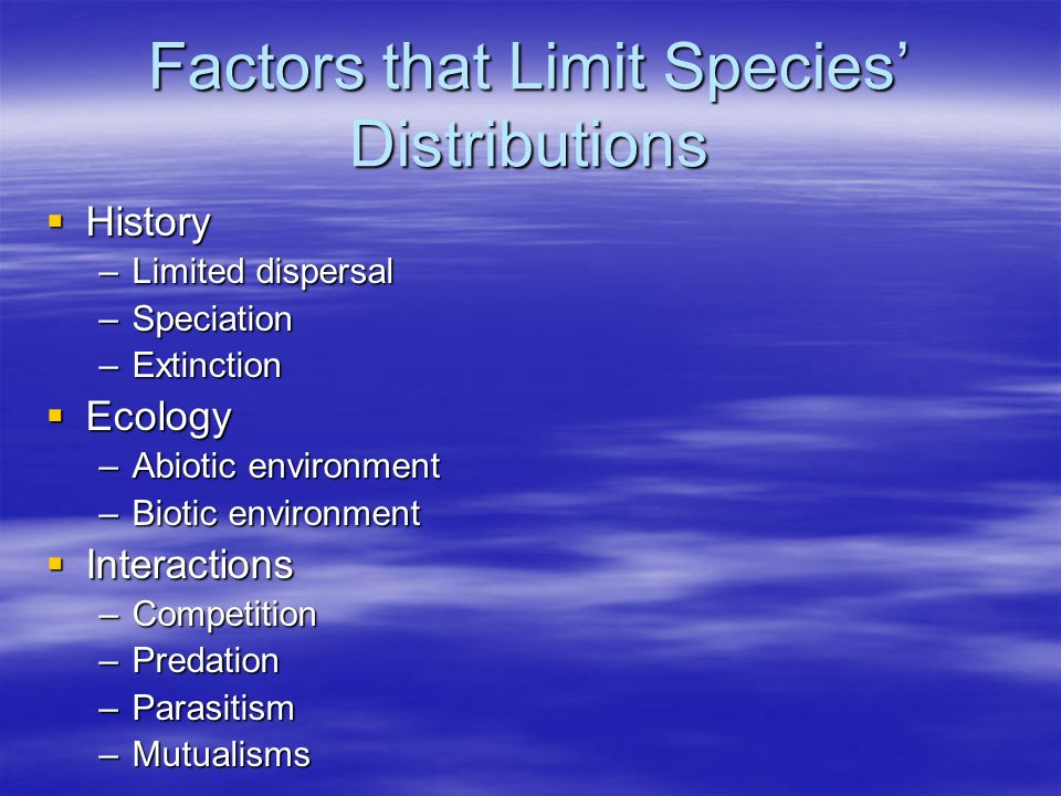 Factors that Limit Species' Distributions