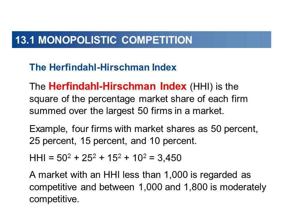 13.1 MONOPOLISTIC COMPETITION