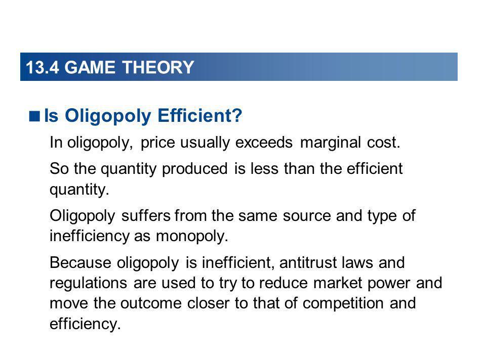 Is Oligopoly Efficient
