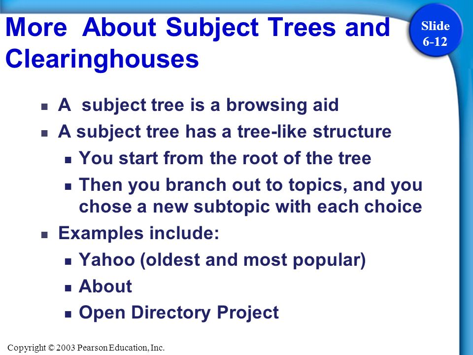 More About Subject Trees and Clearinghouses