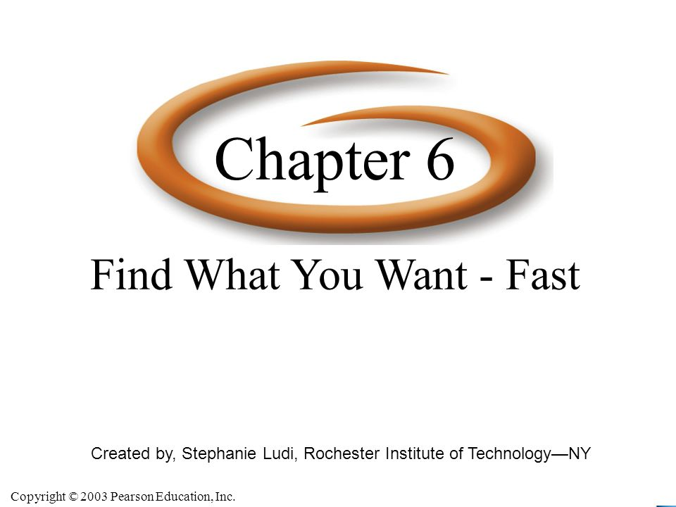 Chapter 6 Find What You Want - Fast
