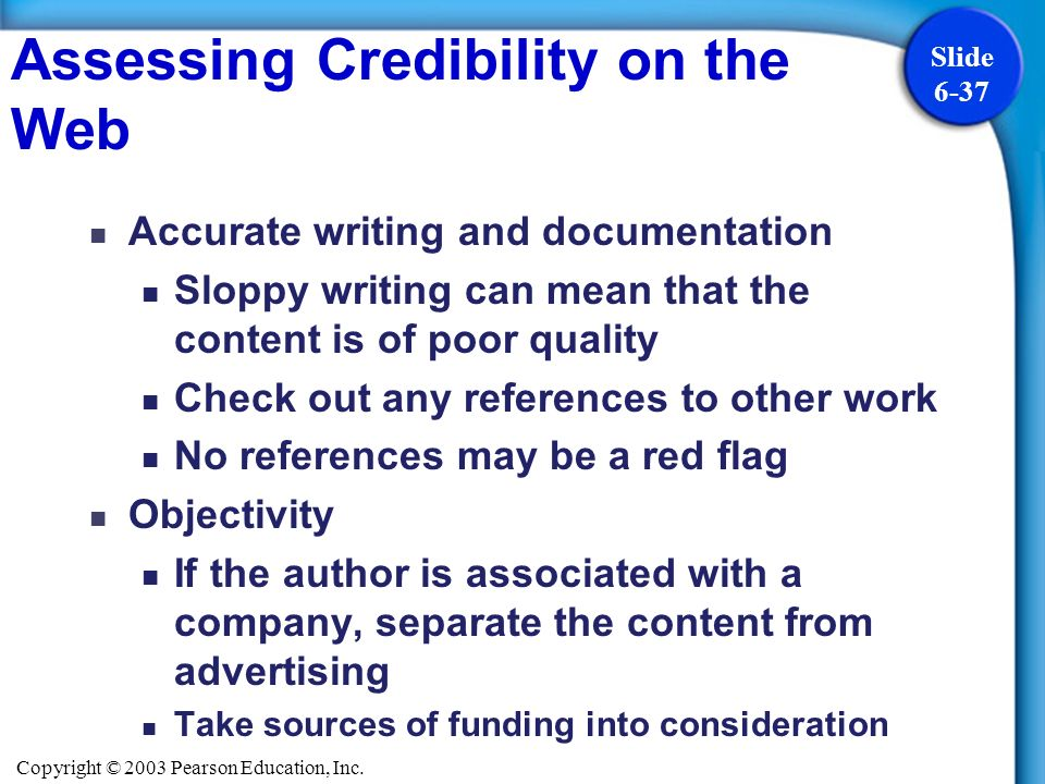 Assessing Credibility on the Web