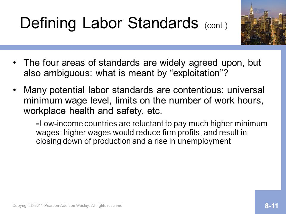 Defining Labor Standards (cont.)