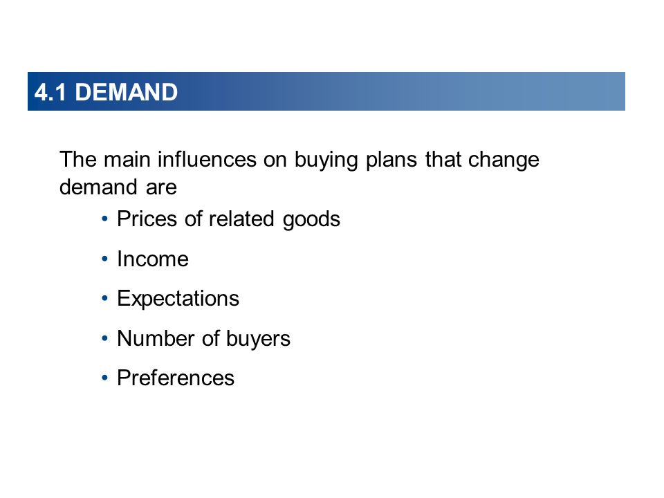 The main influences on buying plans that change demand are
