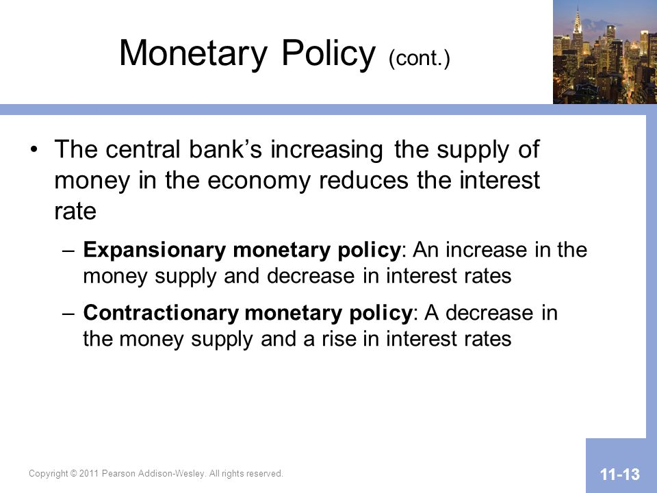 Monetary Policy (cont.)