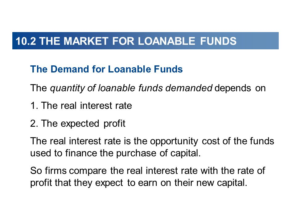 10.2 THE MARKET FOR LOANABLE FUNDS