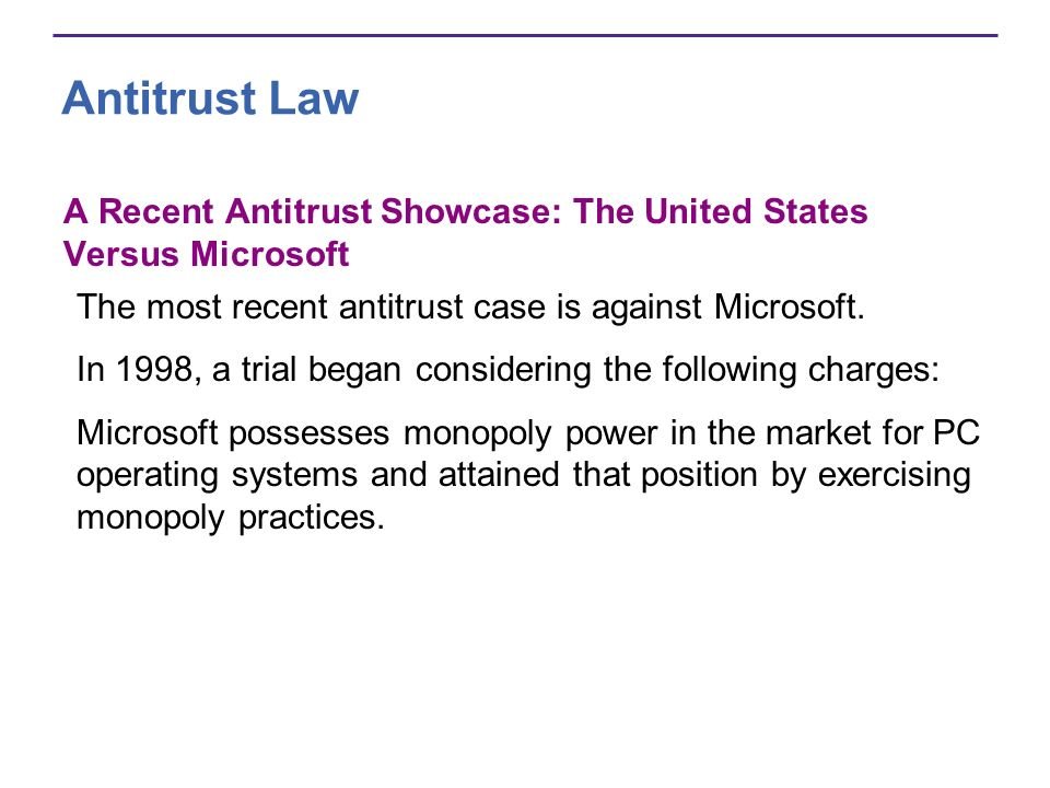an analysis of the microsoft anti trust case The microsoft case is a legitimate and important topic for political debate have the antitrust laws outlived their usefulness should they be enforced in the high-tech sector of the economy.