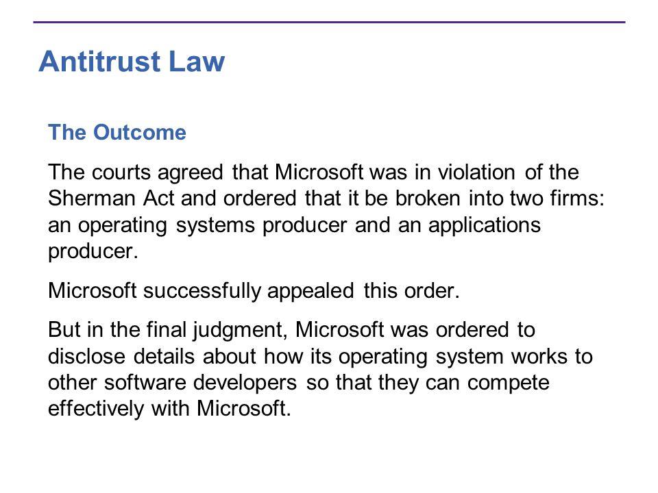 Antitrust Law The Outcome