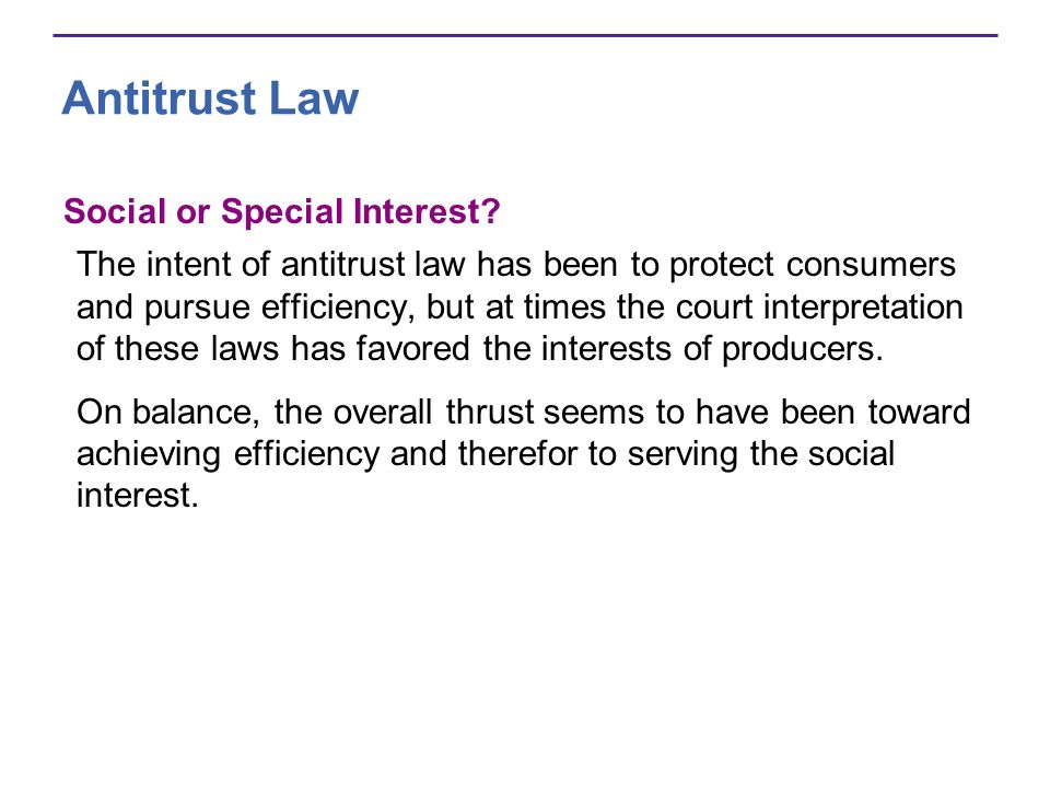 Antitrust Law Social or Special Interest