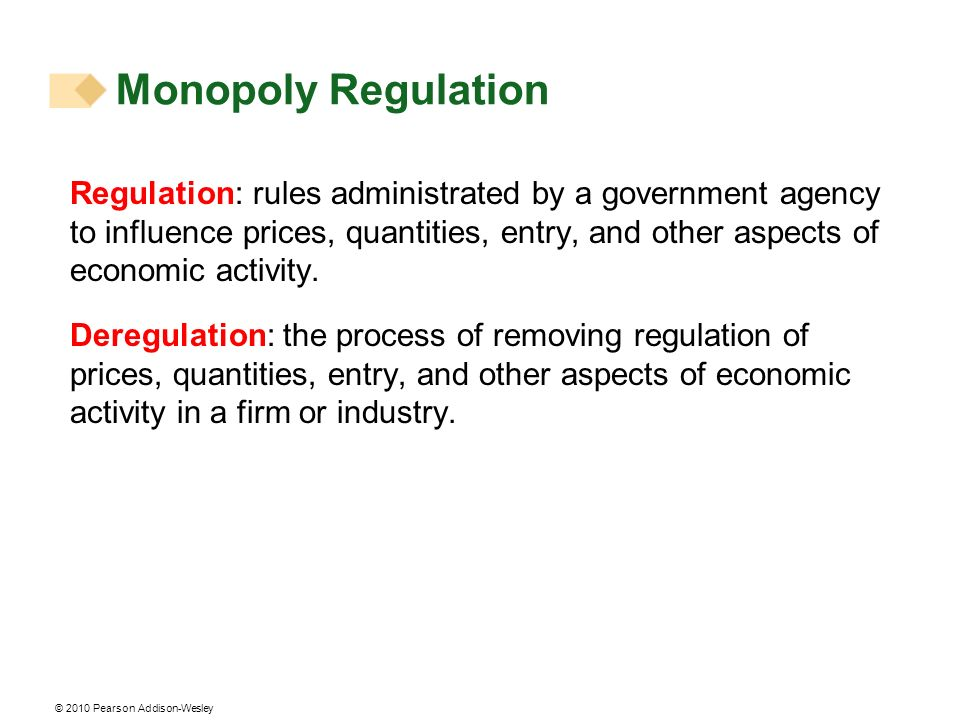 Monopoly Regulation