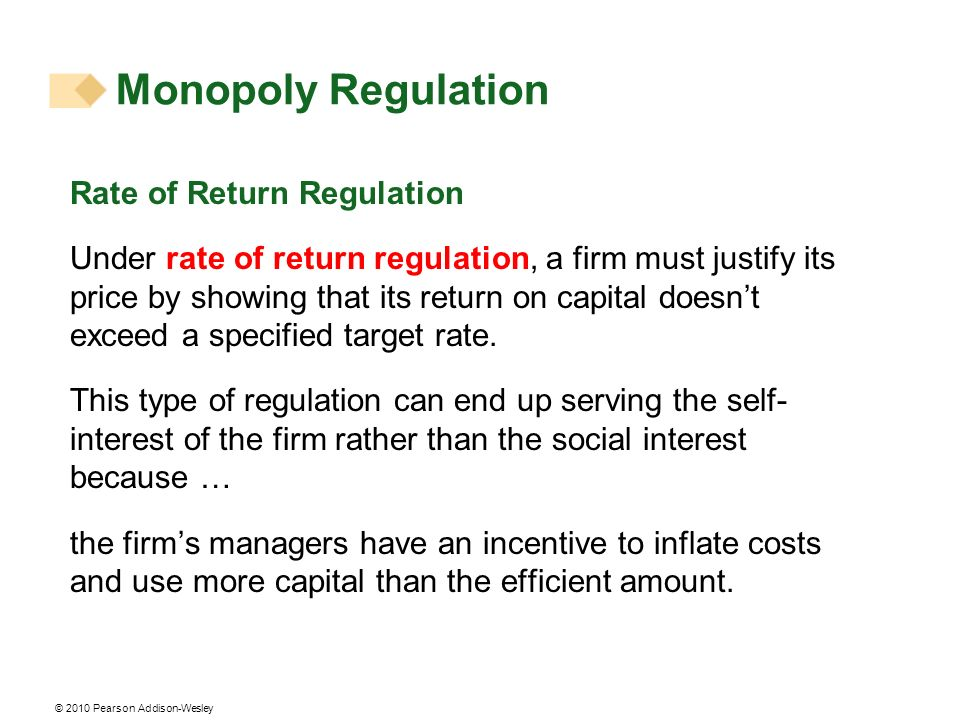 Monopoly Regulation Rate of Return Regulation