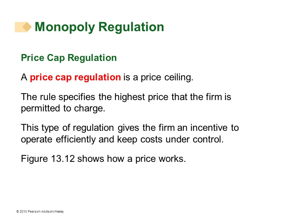 Monopoly Regulation Price Cap Regulation